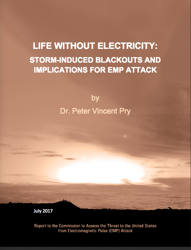 2017 - Pry - Life With Electricity: Storm-Induced Blackouts and Implication for EMP Attack - Cover Image