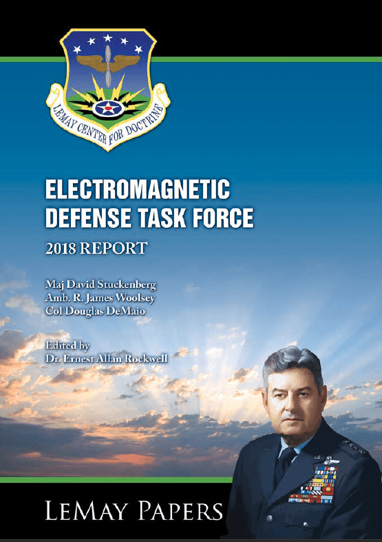 2018 - LeMay Papers - Electromagnetic Defense Task Force